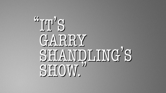It's Garry Shandling's Show