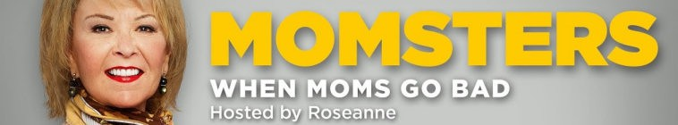 Momsters: When Moms Go Bad