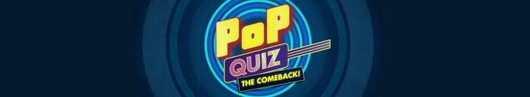 Pop Quiz: The Comeback