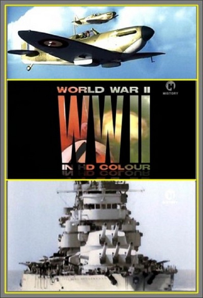 World War II in Colour and HD