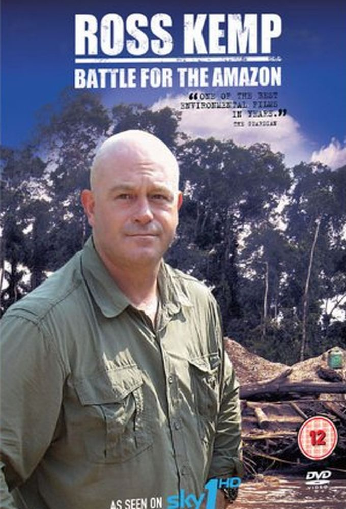 Ross Kemp Battle for the Amazon