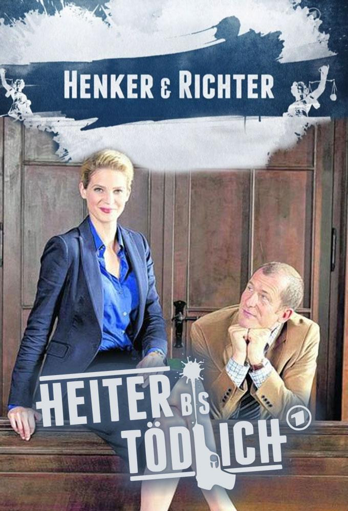 Heiter bis tödlich - Henker & Richter