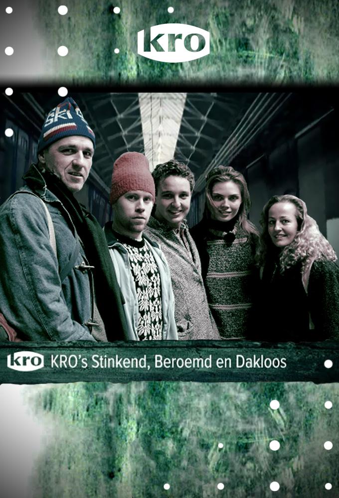 Stinkend, Beroemd & Dakloos