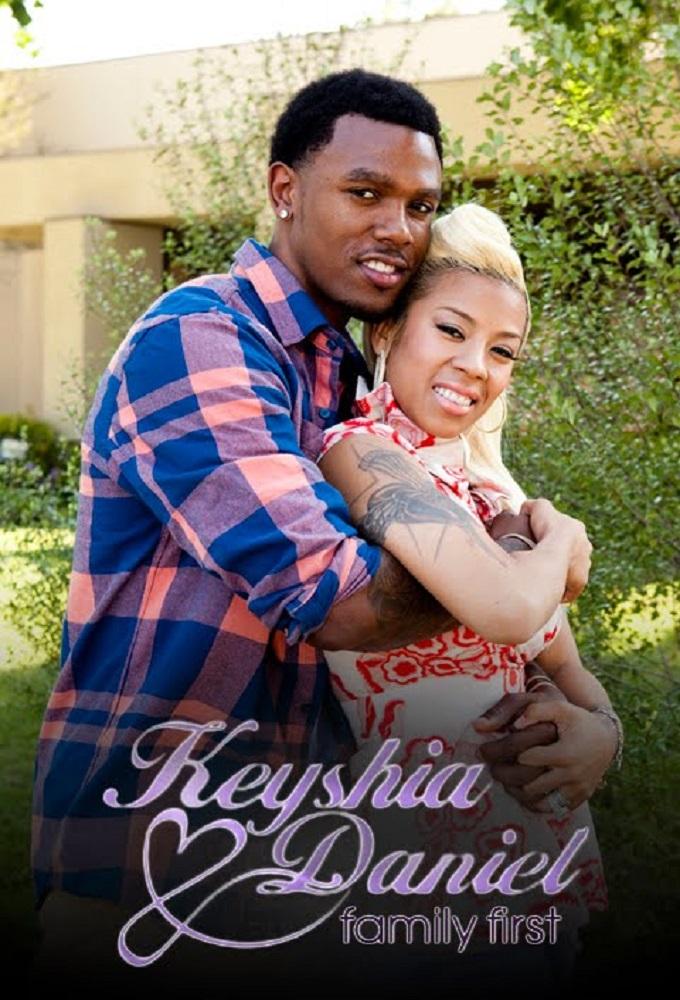 Keyshia & Daniel: Family First