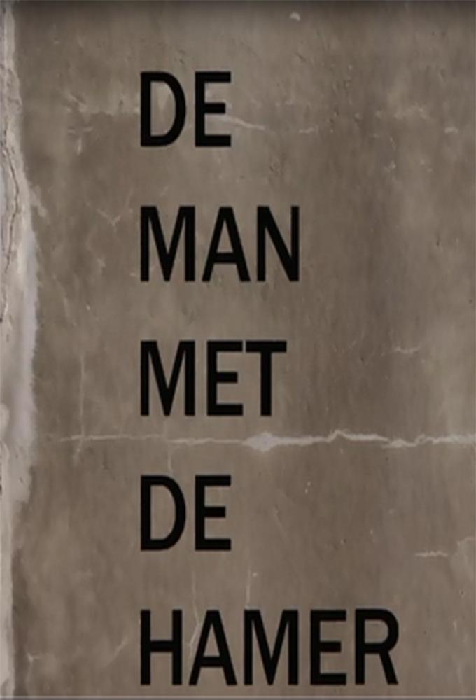 De Man Met De Hamer (2013)