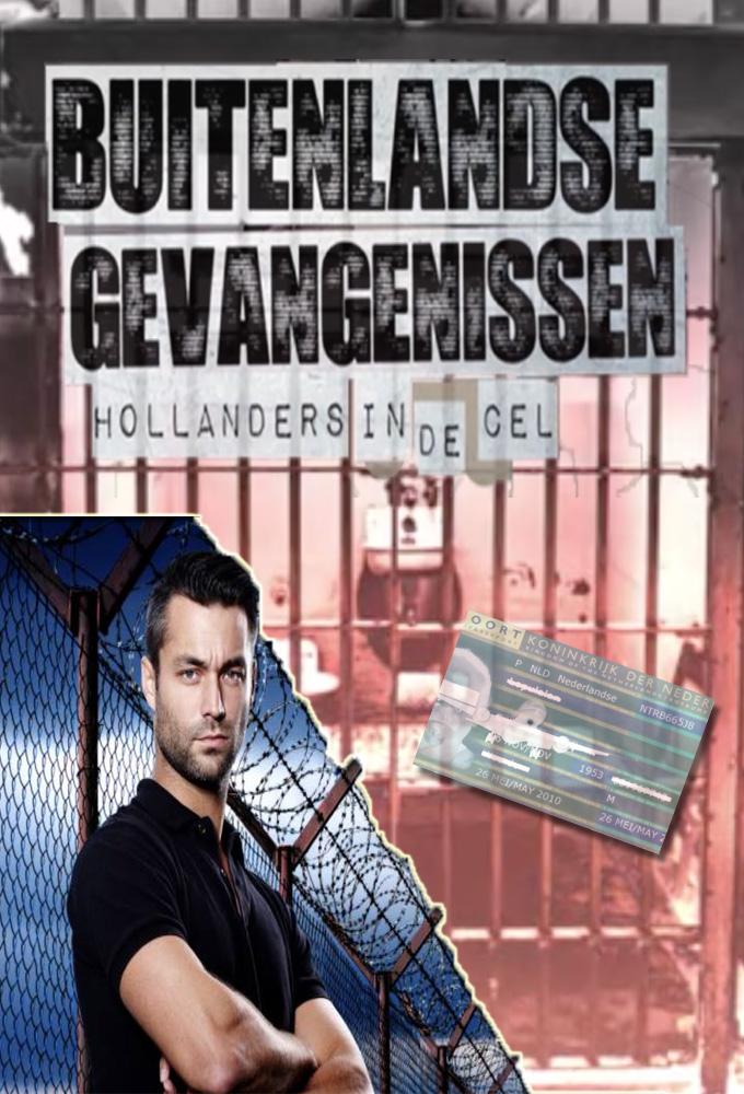 Buitenlandse Gevangenissen - Hollanders In De Cel