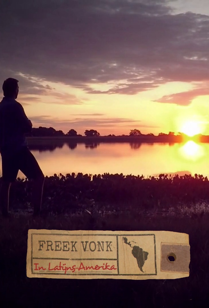 Freek Vonk in Zuid-Amerika