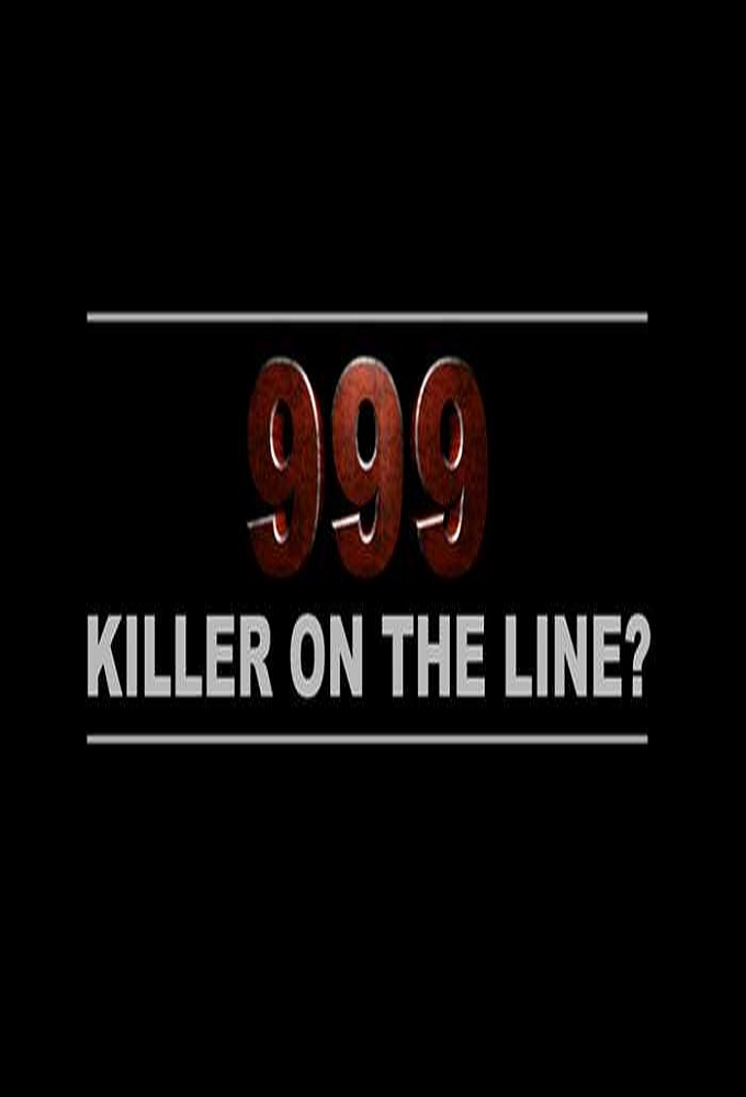 999: Killer on the Line?