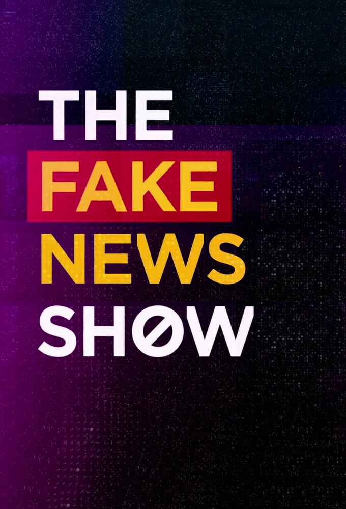 The Fake News Show
