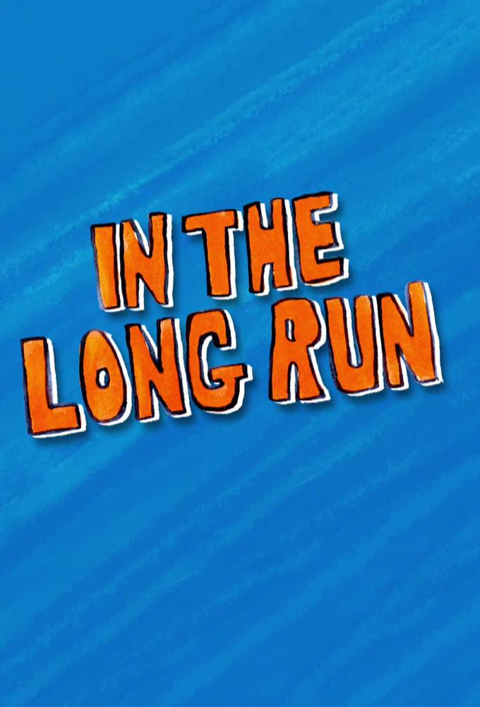 In the Long Run (2018)