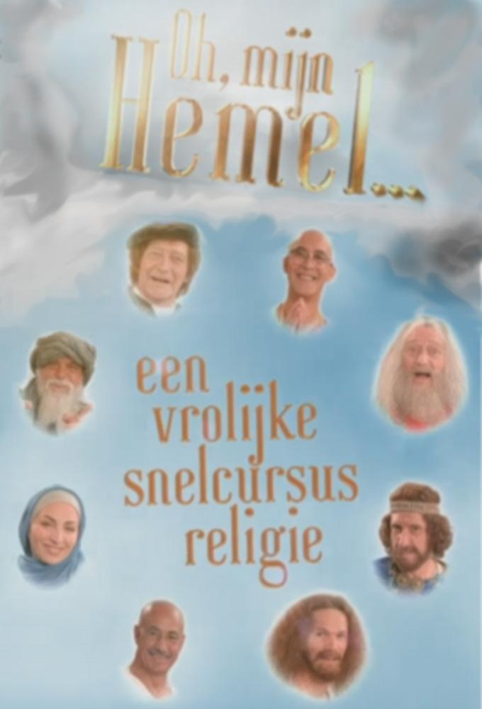OH, MIJN HEMEL... een vrolijke snelcursus religie
