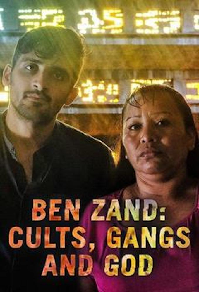 Ben Zand: Cults, Gangs and God