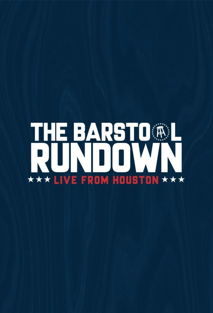 The Barstool Rundown: Live from Houston