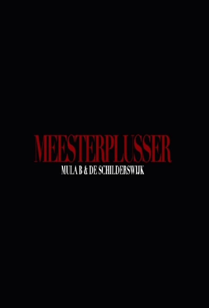Meesterplusser: Mula B & De Schilderswijk