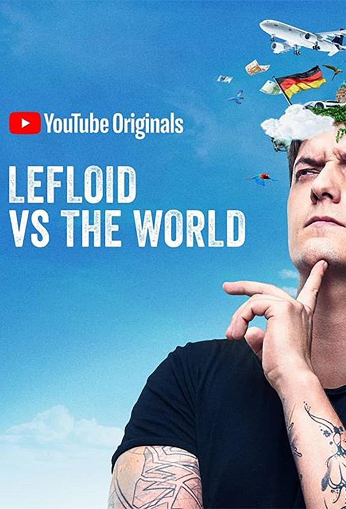 LeFloid vs The World