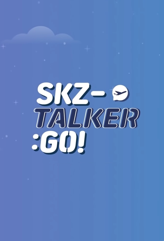 Stray Kids: SKZ-TALKER GO!