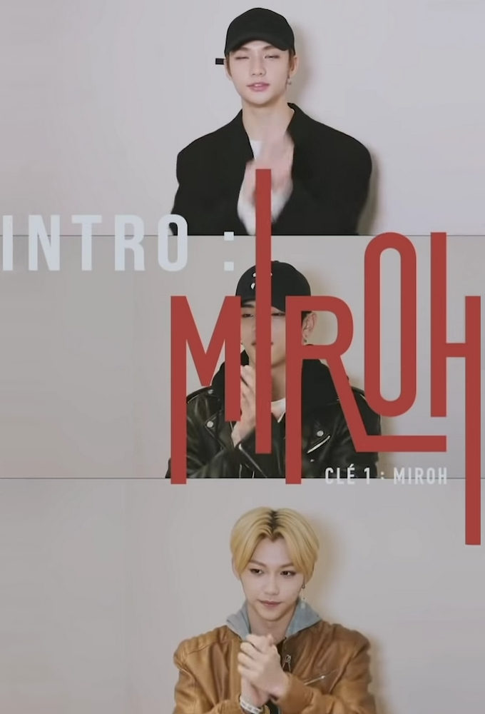 Stray Kids: INTRO ''Clé 1 : MIROH''