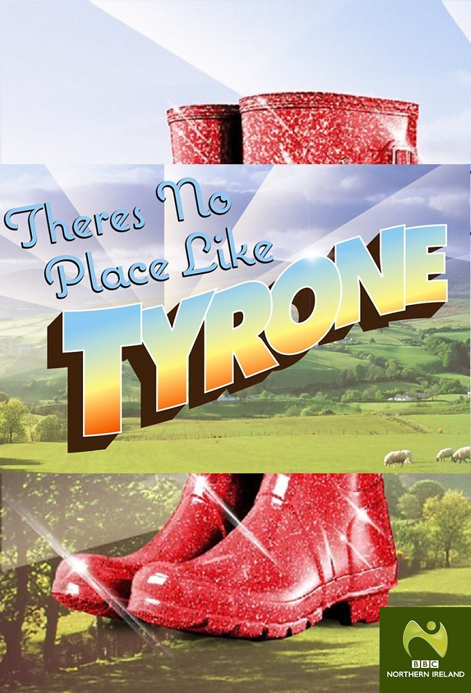 There's No Place Like Tyrone