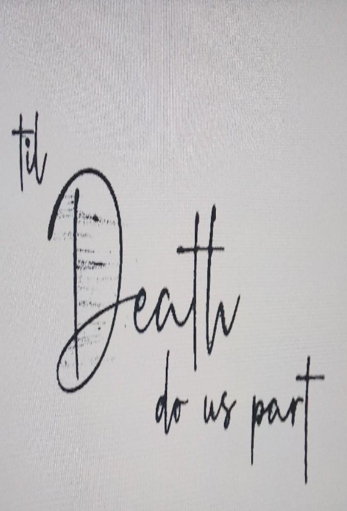 Til Death Do Us Part (2019)