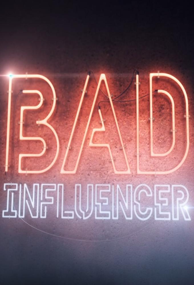 Bad Influencer