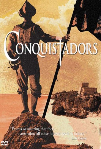 who were the conquistadors and what did they do