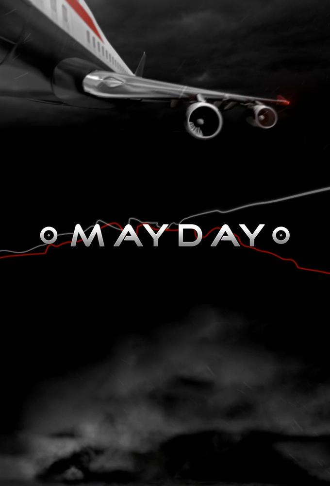 Air Crash Investigation - Mayday