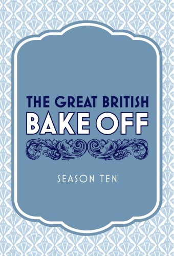 The Great British Bake Off - Aired Order - Season 10 ...