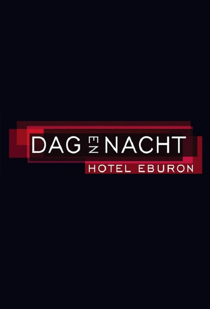Dag & Nacht: Hotel Eburon