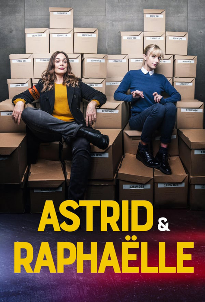 Astrid and Raphaëlle