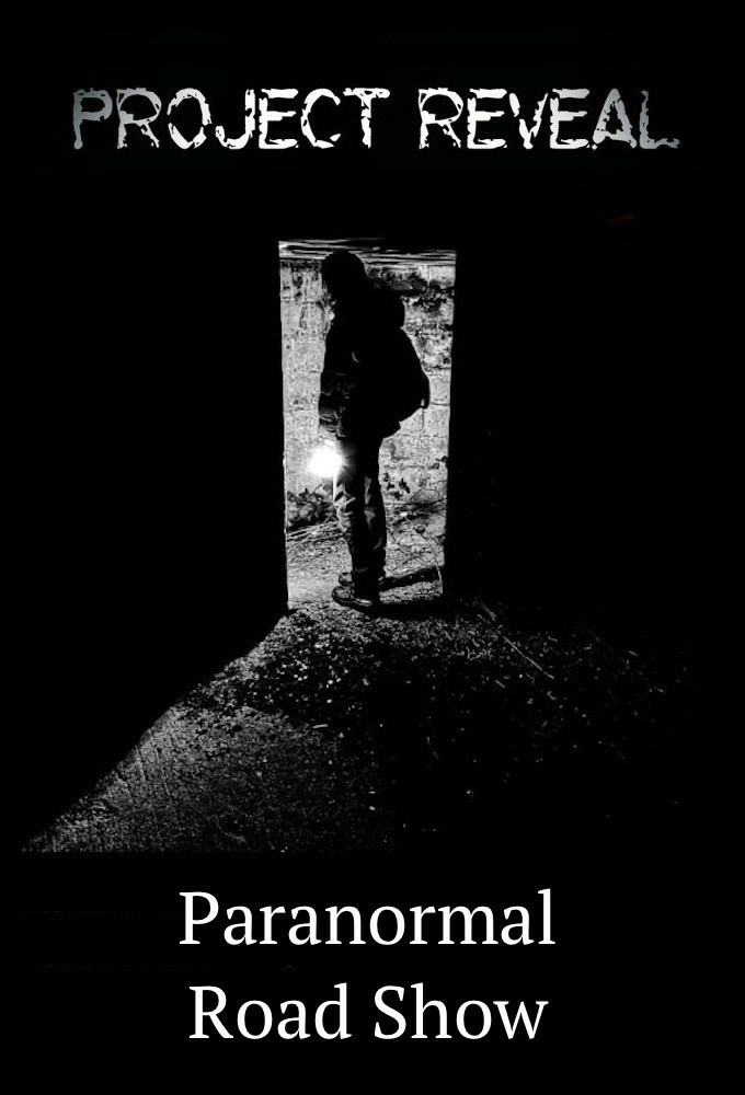 Project Reveal: Paranormal Roadshow