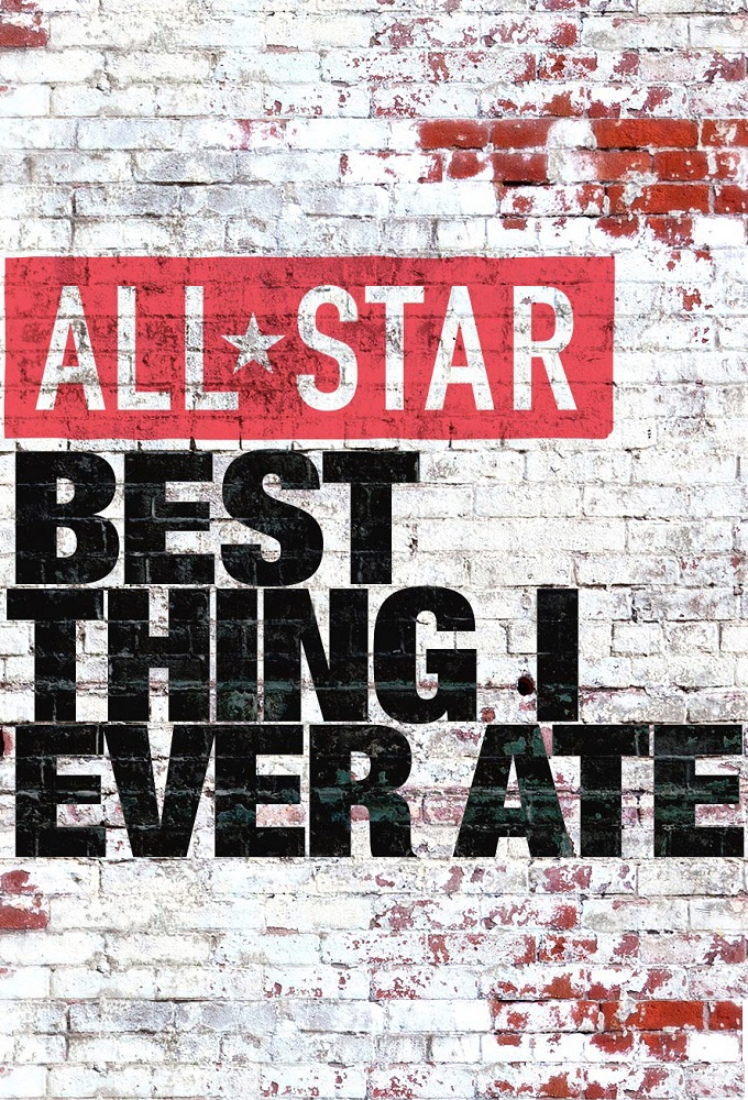 All-Star Best Thing I Ever Ate