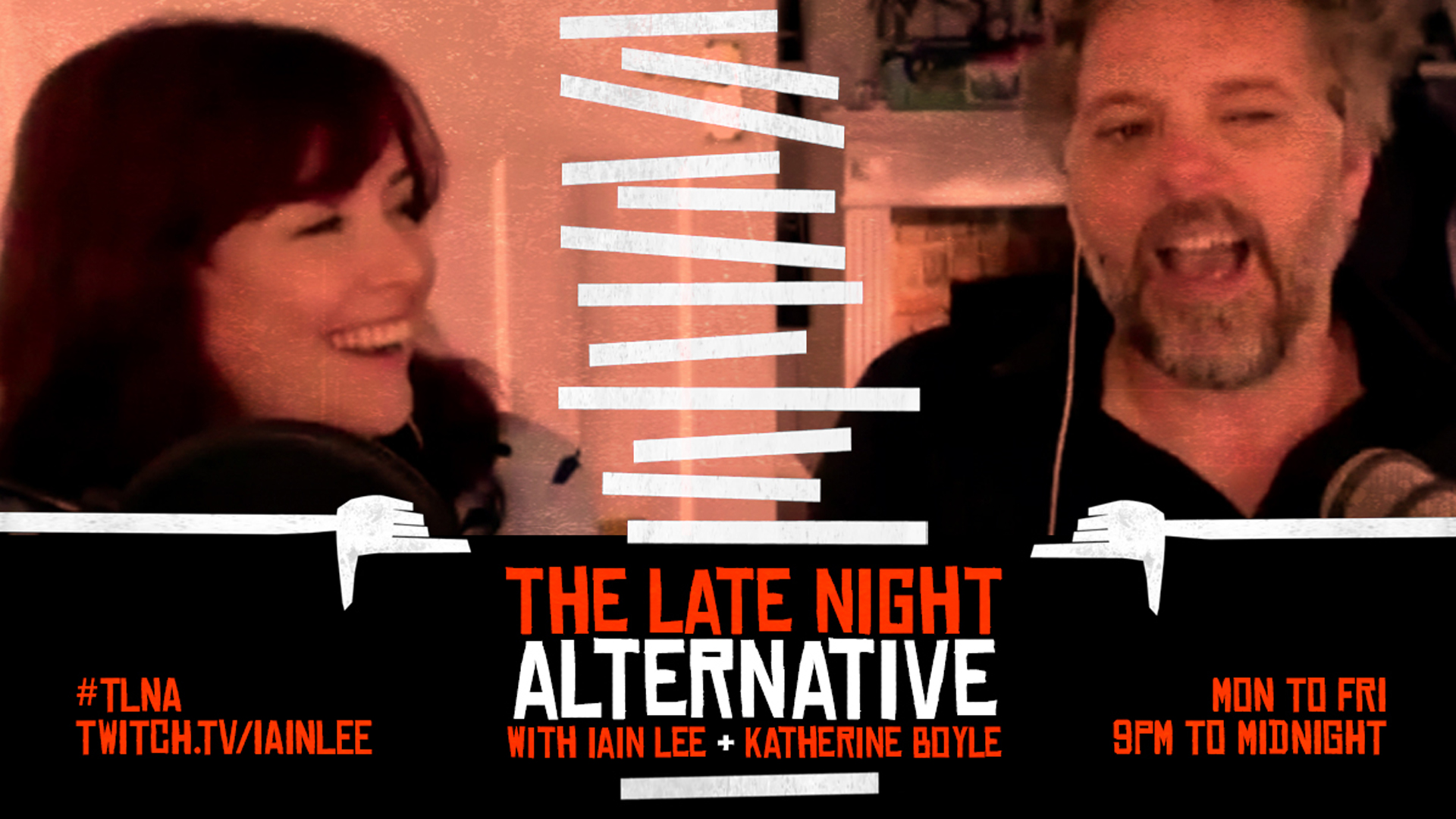 The Late Night Alternative with Iain Lee & Katherine Boyle