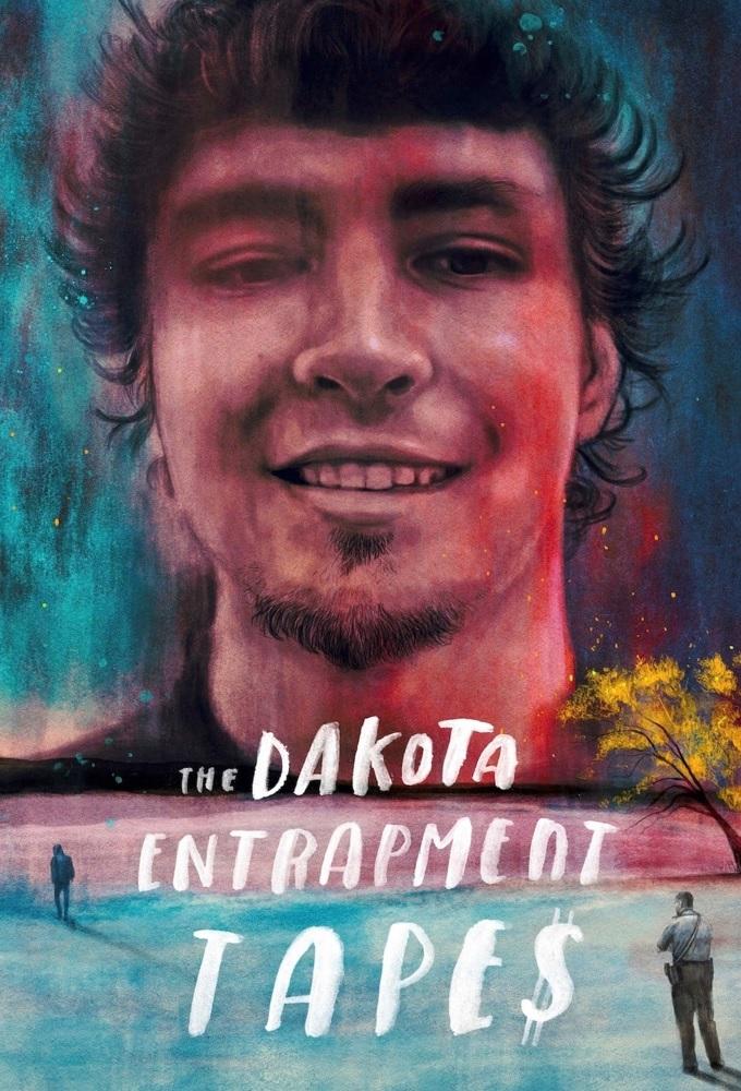 The Dakota Entrapment Tapes